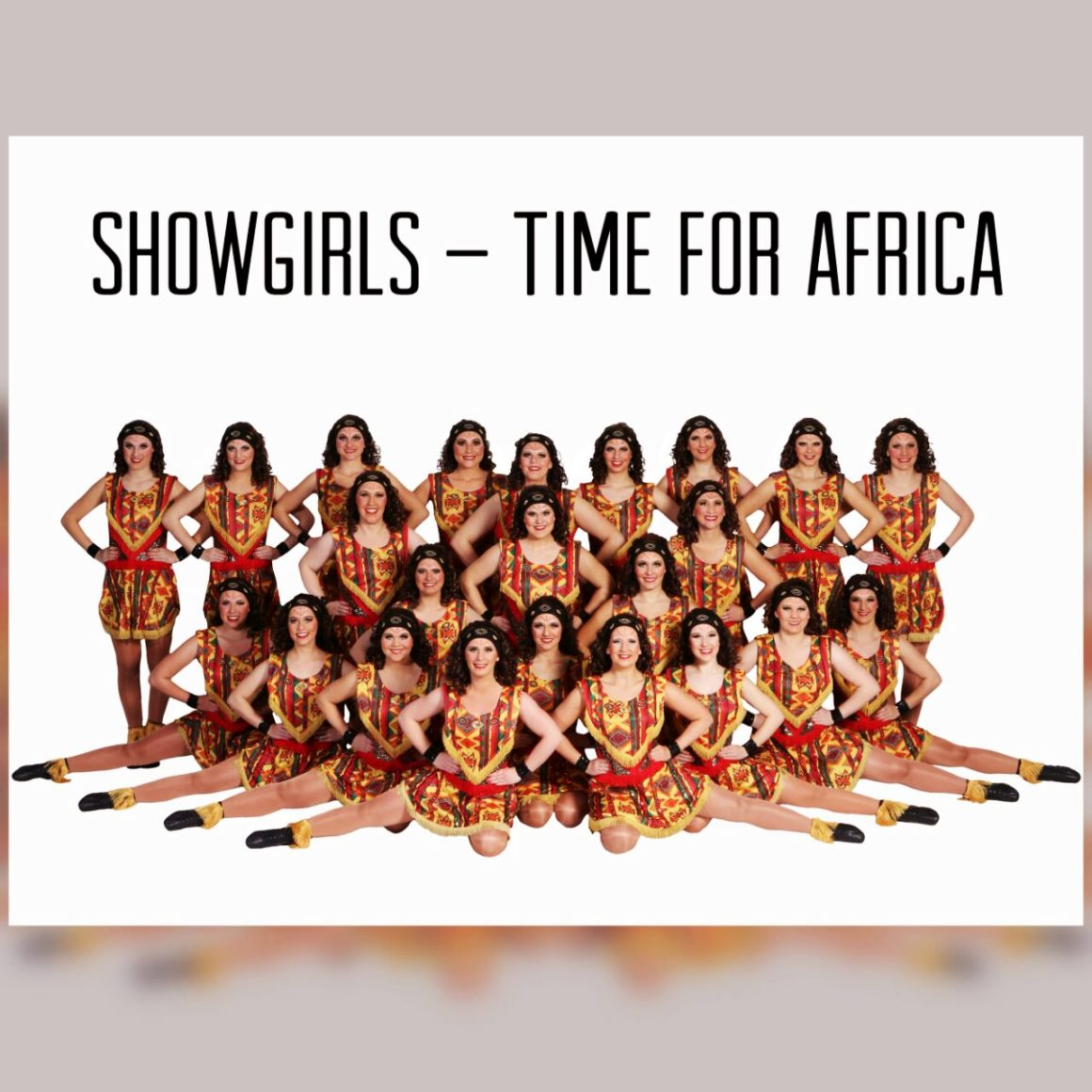 "Es ist soweit – It's Showgirls ""TIME FOR AFRICA"""